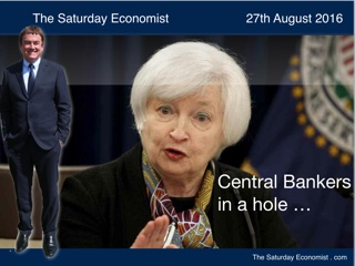 The Saturday Economist ... Central Bankers in a Hole