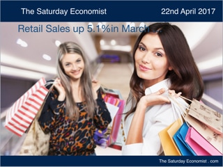 The Saturday Economist ... Retail Spending up 5% in March