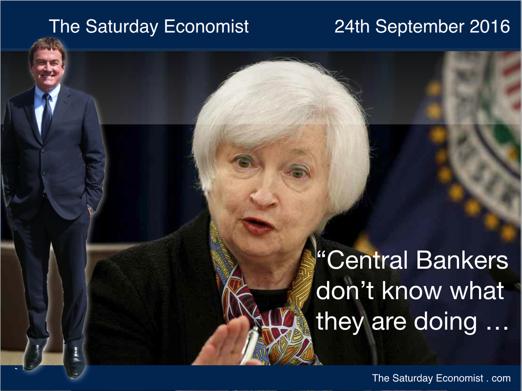 The Saturday Economist - Central bankers don't know what they are doing!