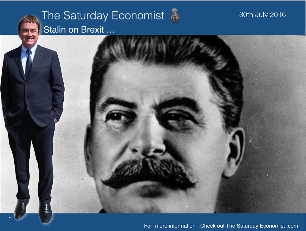 The Saturday Economist ... Stalin on Brexit and the Referendum Result