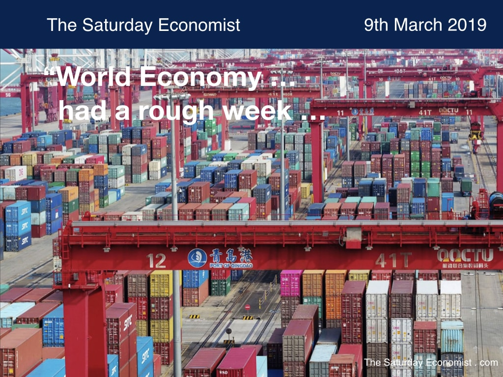The Saturday Economist : The World Economy had a rough week